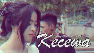 Gambar cover Andhy KHB Rap - Kecewa Ft Sawal Crezz [Music Video] with Kanakea Crew