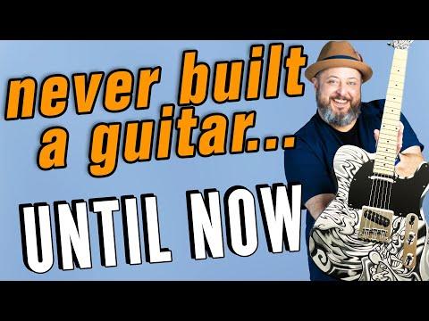 DIY Guitar Build w/ ZERO Experience
