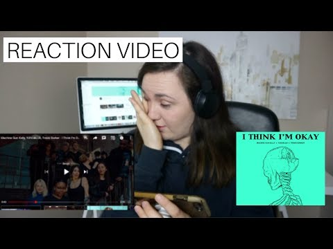 Machine Gun Kelly - I Think I'm OKAY ft. YUNGBLUD, Travis Barker - REACTION VIDEO