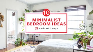 10 Minimalist Bedroom Ideas | Apartment Therapy