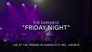 """The Darkness performs """"Friday Night"""" live"""