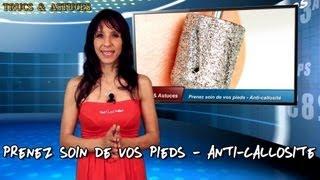 Prenez Soin De Vos Pieds - Anti-callosité - Take Care Of Your Feet - Anti-callus
