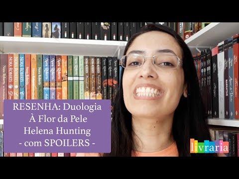 RESENHA: Duologia À Flor da Pele - Helena Hunting (com SPOILERS) | Canal Livraria