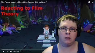 Checking out Film Theory about Rick and Morty (Reaction Week 16 Ep 3)