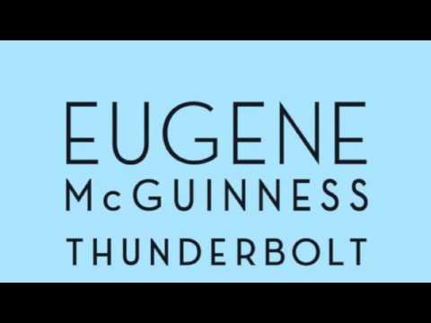 Eugene McGuinness - Thunderbolt