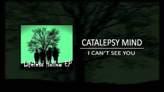 Video CATALEPSY MIND - I CAN'T SEE YOU (2014)