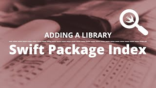 Adding a library to the Swift Package Index