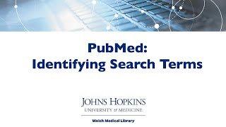 PubMed: Identifying Search Terms