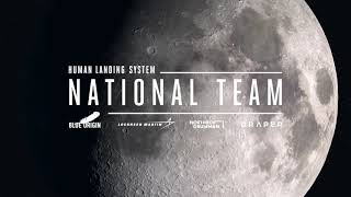 Blue Origin-Led HLS National Team's Mission to the Moon