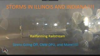 STORMS IN ILLINOIS!!!! Railfanning Railstream 3/2/2017 (READ DESC)