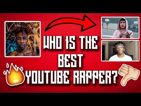 Who is the best YouTube Rapper?