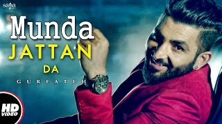 Munda Jattan Da (Official Video) | Gurfateh | Laddi Gill |  New Punjabi Song 2017 | Saga Music