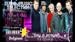 "EMS 7 - BELGIUM - K's Choice - ""Say a prayer"""