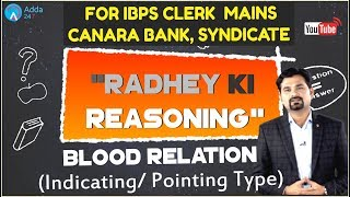 Blood Relation (Indicating/ Pointing Type) For SBI CLERK, SYNDICATE, CANARA, CHSL, CGL, IBPS CLERK