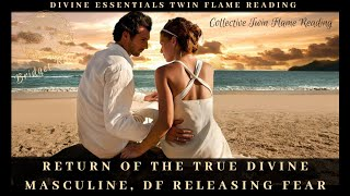 Return Of The True Divine Masculine! Twin Flame/Soul Mate Reading