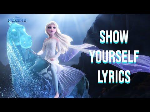 Show Yourself Lyrics (Frozen II Edition) Idina Menzel & Evan Rachel Wood