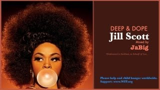 Jill Scott Soulful House Music Mix by JaBig