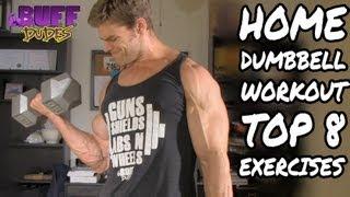 Home Workout Routine - Top 8 Dumbbell Exercises by Buff Dudes