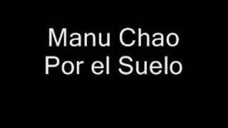 Manu Chao-Por el Suelo