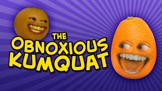 Annoying Orange   THE OBNOXIOUS KUMQUAT (feat. Katie Wilson)