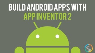 Build Android Apps with App Inventor 2 - Introduction