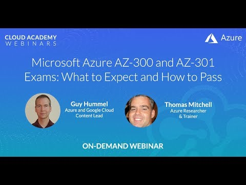 Microsoft Azure AZ-300 and AZ-301 Exams: What to Expect and ...