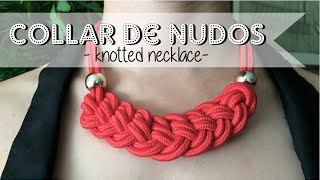 DIY: Nuevo collar de nudos - New pattern: Knotted necklace