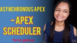 Apex Scheduler in Salesforce | Asynchronous Apex