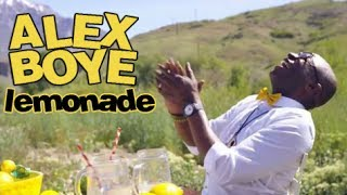 Lemonade - Alex Boye