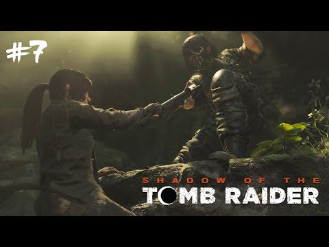 Cesta do města! #7 [Shadow of the Tomb Raider]
