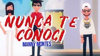 Manny Montes  Nunca Te Conocí