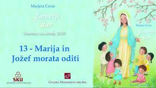 Največji dar: 13 Marija in Jožef morata oditi