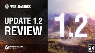 World of Tanks Update 1.2 Review