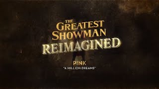 Gambar cover P!nk - A Million Dreams (Official Lyric Video)