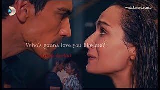 Asli & Ferhat II Who`s Gonna Love You Like Me?