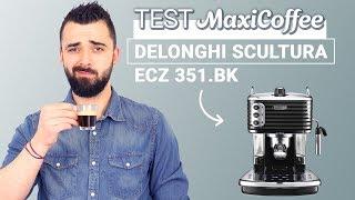 DELONGHI SCULTURA BLACK ECZ 351.BK   Machine expresso compacte   Le Test MaxiCoffee