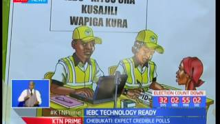 IEBC expresses confidence that the technology to be used during the elections will not fail