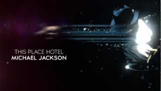 Michael Jackson - This Place Hotel