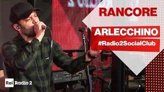 Rancore A Radio2 Social Club   ARLECCHINO Live