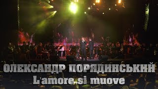 Олександр Порядинський - L'amore si muove