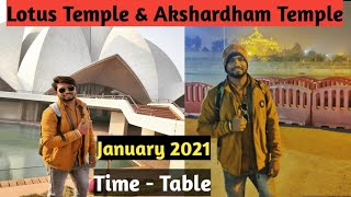 Lotus Temple And Akshardham Temple Opening And Closing Time Table January 2021