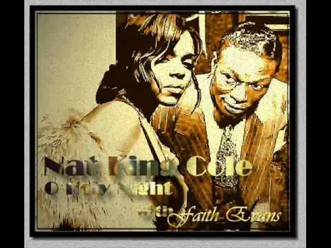 Nat King Cole & Faith Evans