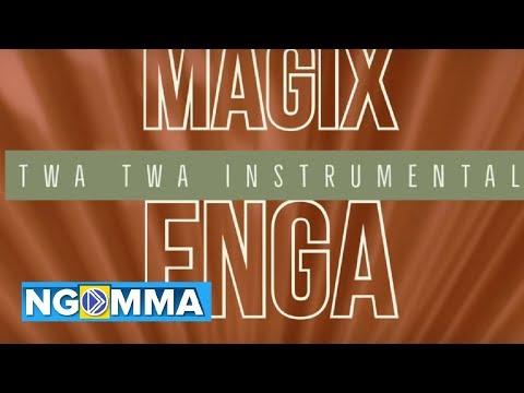 TWA TWA – INSTRUMENTAL ( MAGIX ENGA ON THE BEAT )