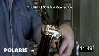 Polaris™ Black Cable Connectors vs Split Bolt