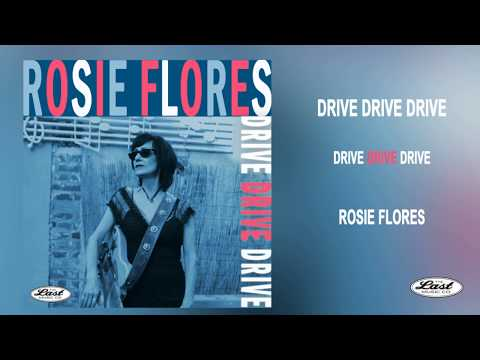 "Rosie Flores ~ ""Drive Drive Drive"" From Her New Album SIMPLE CASE OF THE BLUES - The Last Music Company Ltd."