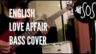 English Love Affair Bass Cover - 5 Seconds of Summer