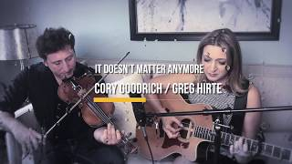 It Doesn't Matter Anymore (cover) Buddy Holly/Linda Ronstadt/Eva Cassidy