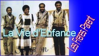 La Vie d'Enfance - Les Freres Parent - Potpourri - Haitian Christian Videos - Haitian Gospel Music