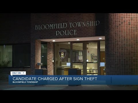 Candidate charged after sign theft in Bloomfield Township