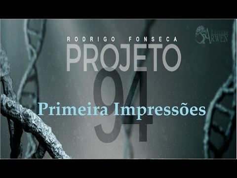 Primeira Impressões: Projeto 94 do Rodrigo Fonseca - MDL